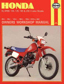 Honda XL XR 80  100  125  185 and 200 Owners Workshop Manual  No  M566