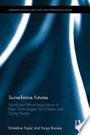 Surveillance Futures