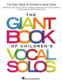 The Giant Book of Children s Vocal Solos