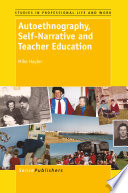 Autoethnography  Self Narrative and Teacher Education