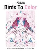 Fantastic Birds to Color