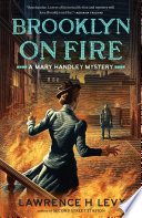 Brooklyn On Fire : a dangerous triple-murder case after closing a case...