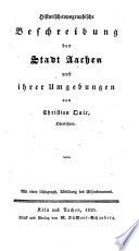 Historisch-topographische Beschreibung der Stadt Aachen und ihrer Umgebungen
