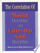 Correlation of Muslim Doctrine and Latter day Saint Doctrine