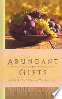 Abundant Gifts To Readers A God Whose
