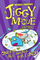 Jiggy McCue  One for All and All for Lunch