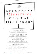 Attorney s Illustrated Medical Dictionary