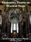 Elementary Treatise On Practical Magic