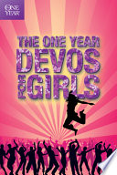 The One Year Devos for Girls