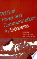 Political Power and Communications in Indonesia
