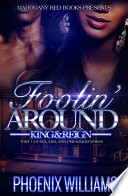 Foolin Around: King and Reign: Part 1 of Sex, Lies, And Friendship