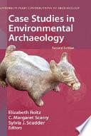 Case Studies in Environmental Archaeology
