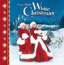 Irving Berlin s White Christmas