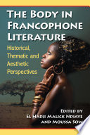 The Body in Francophone Literature