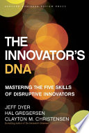 The Innovator s DNA