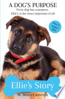A Dog s Purpose   Ellie s Story