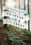 To Speak for the Trees Book