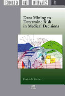 Data Mining To Determine Risk In Medical Decisions : of risk that include kernel density estimation,...