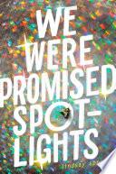 We Were Promised Spotlights Book PDF