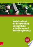 Modulhandbuch für die Fortbildung Ehrenamtlicher in der Hospiz- und Palliativbegleitung I