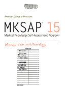 MKSAP 15: Cardiovascular medicine. Bk. 2. Gastroenterology and hepatology. Bk. 3. Hematology and oncology. Bk. 4.Neurology. Bk. 5. Rheumatology