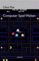 Computer Spiel Welten
