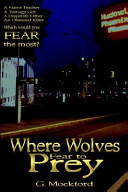 Where Wolves Fear to Prey