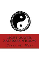Light Quotes and Dark Wisdom