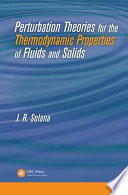 Perturbation Theories for the Thermodynamic Properties of Fluids and Solids