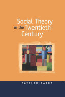 Social Theory in the Twentieth Century