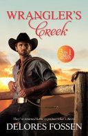 Wrangler s Creek  3 Books In 1