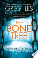 The Bone Tree  Penn Cage  Book 5