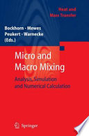 Micro and Macro Mixing Chemical Reactive Components By Mixing Belongs