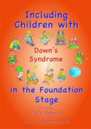 Including Children With Down S Syndrome In The Foundation Stage