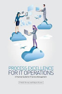 Process Excellence for It Operations