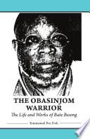 The Obasinjom Warrior