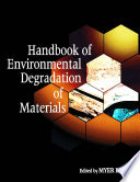 Handbook Of Environmental Degradation Of Materials book