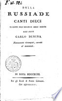 Della Russiade canti dieci tradotti dall originale greco inedito dall abate Carlo Denina