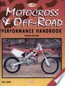 Motorcross and Off-Road Motorcycle Performance Handbook