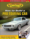Detroit Speed s How to Build a Pro Touring Car