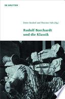 Rudolf Borchardt und die Klassik