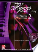 Hymns Made Easy For Piano Book 2 book