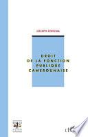 Droit De La Fonction Publique Camerounaise