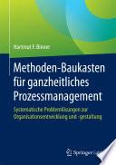 Methoden-Baukasten für ganzheitliches Prozessmanagement