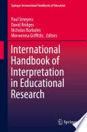 International Handbook Of Interpretation In Educational Research