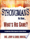Strongman s His Name  What s His Game