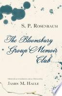 The Bloomsbury Group Memoir Club