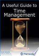 A Useful Guide To Time Management