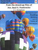 From the Mixed-up Files of Mrs. Basil E. Frankweiler Teacher Guide