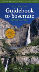 The Complete Guidebook to Yosemite National Park